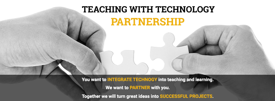 Teaching with Technology Partnership