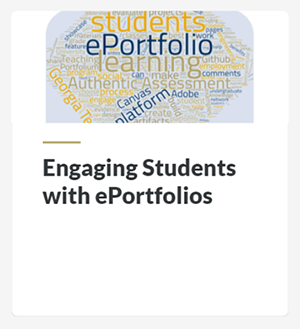 Engaging Students with ePortfolios